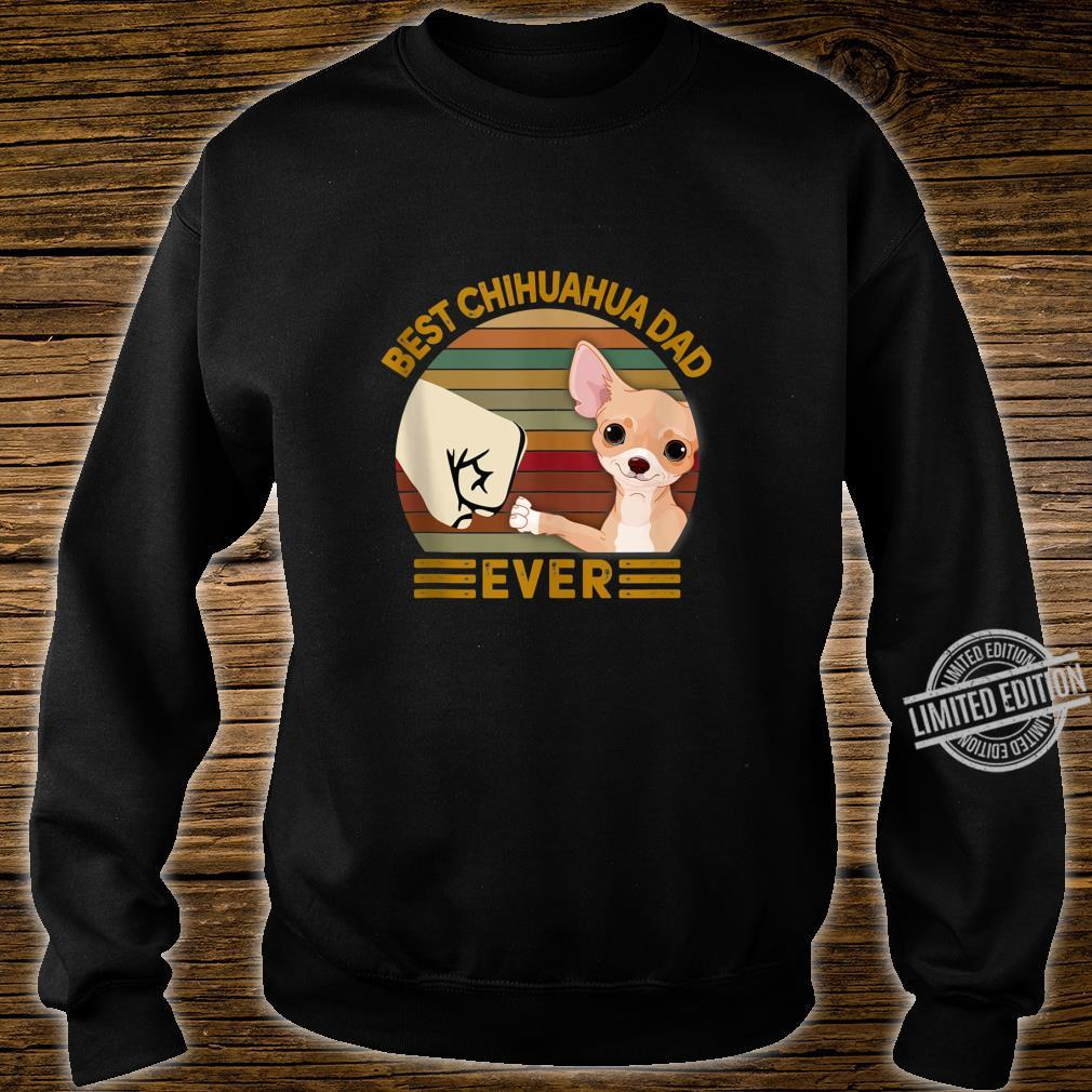BEST chihuahua DAD EVER Bump fist Vintage Shirt sweater