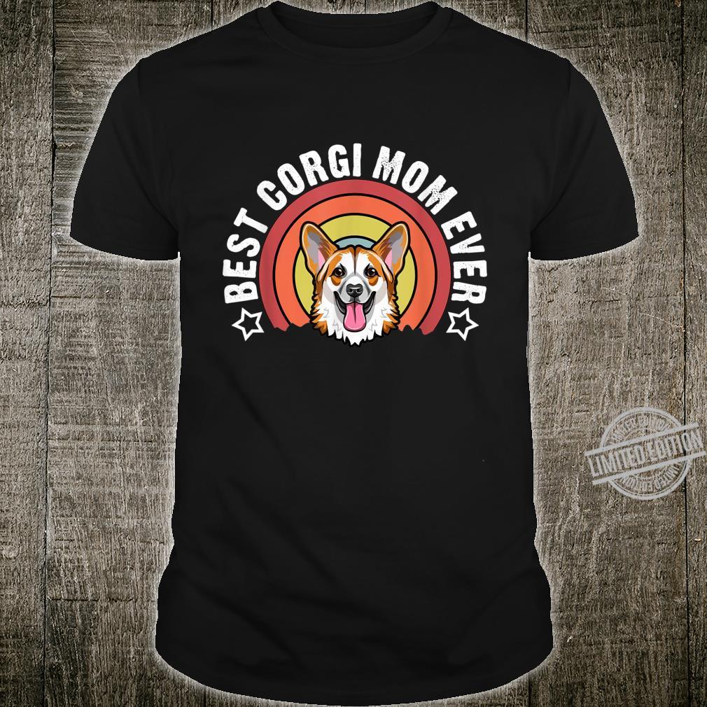 Best Corgi Mom Ever Dog Mommy Shirt