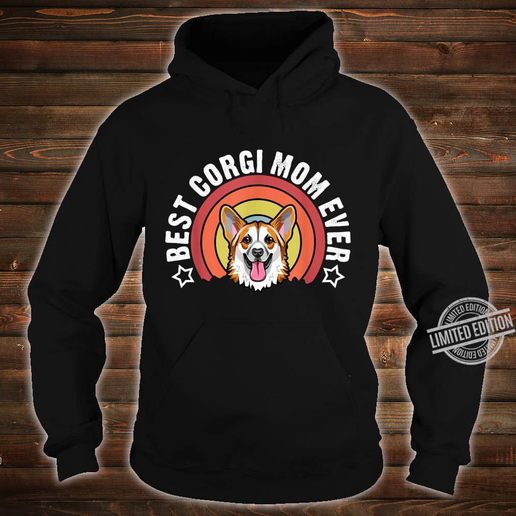 Best Corgi Mom Ever Dog Mommy Shirt hoodie