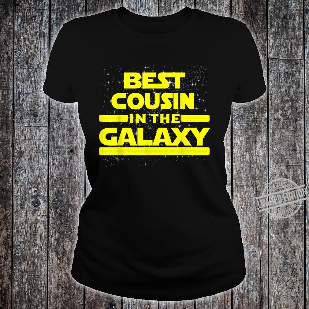 Best Cousin In The Galaxy Shirt for Cousin Star Shirt ladies tee