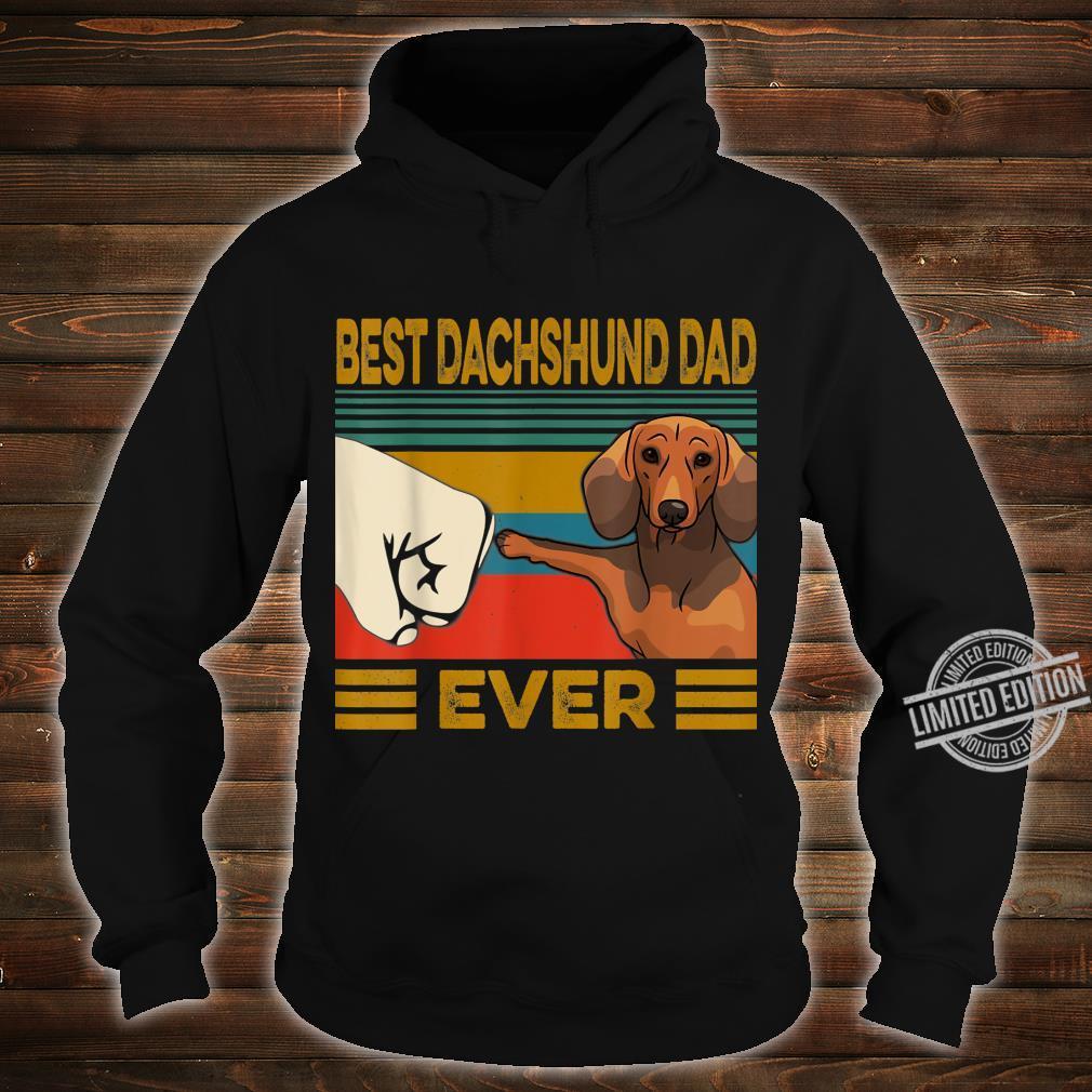 Best Dachshund Dad Ever Shirt hoodie