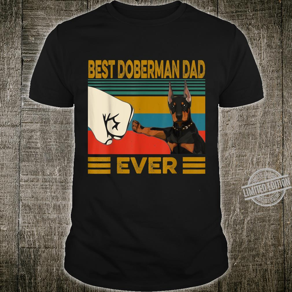 Best Doberman Dad Ever Shirt