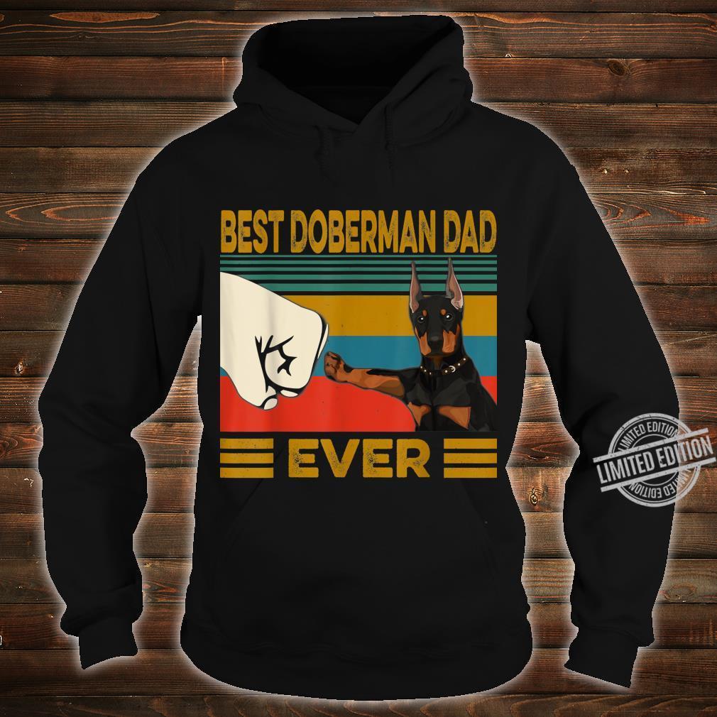 Best Doberman Dad Ever Shirt hoodie
