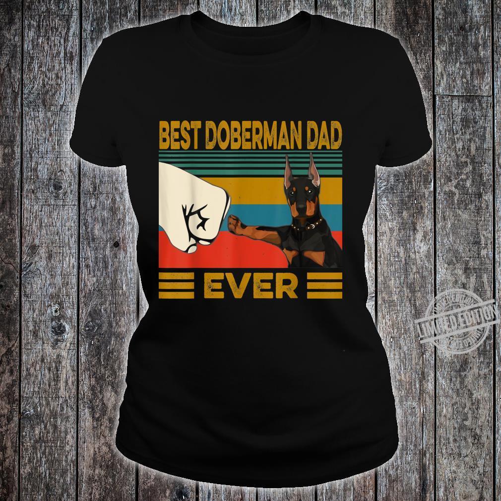 Best Doberman Dad Ever Shirt ladies tee