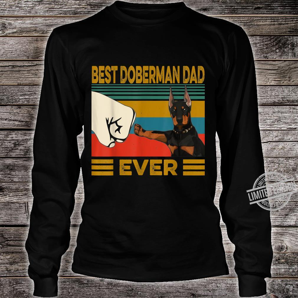 Best Doberman Dad Ever Shirt long sleeved